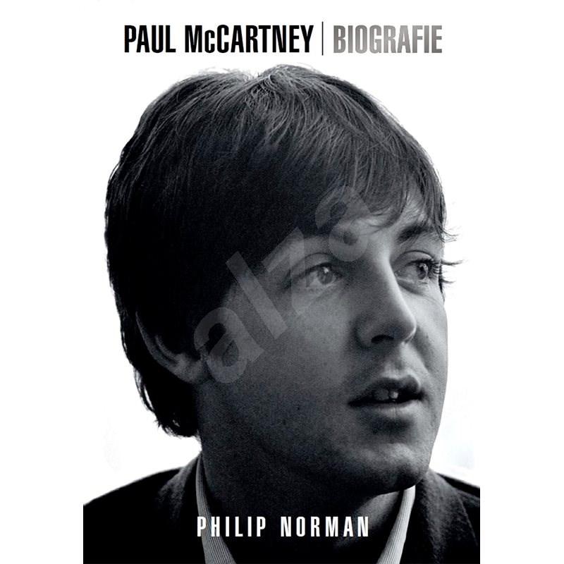 Paul McCartney Biografie - Philip Norman