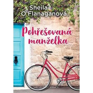 Pohřešovaná manželka - Sheila O´Flanaganová