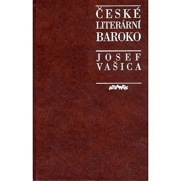 České literární baroko - Josef Vašica