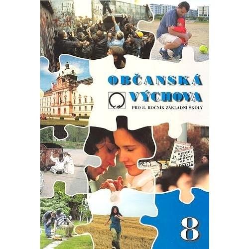 Občanská výchova: pro 8. ročník základní školy -