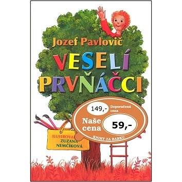 Veselí prvňáčci - Jozef Pavlovič; Zuzana Nemčíková