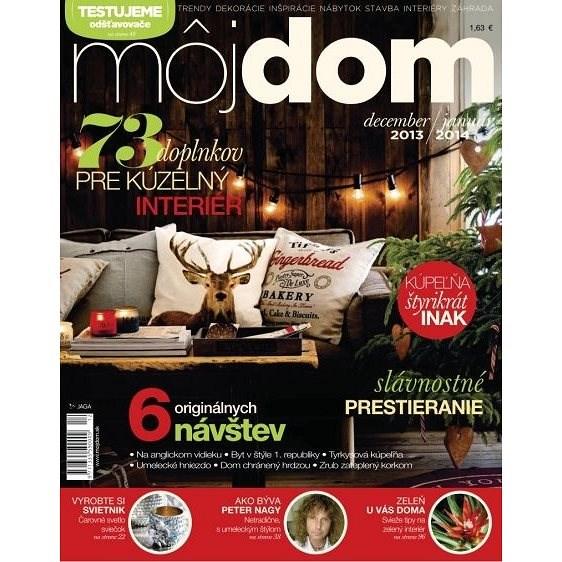 Môj dom - 12/2013 - 1/2014 - Elektronický časopis