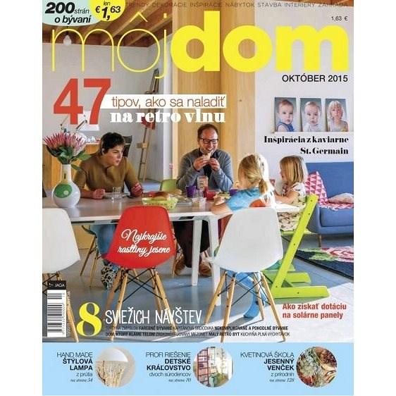 Môj dom - 10/2015 - Elektronický časopis