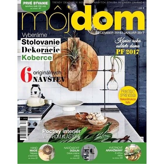 Môj dom - 12/2016-01/2017 - Elektronický časopis