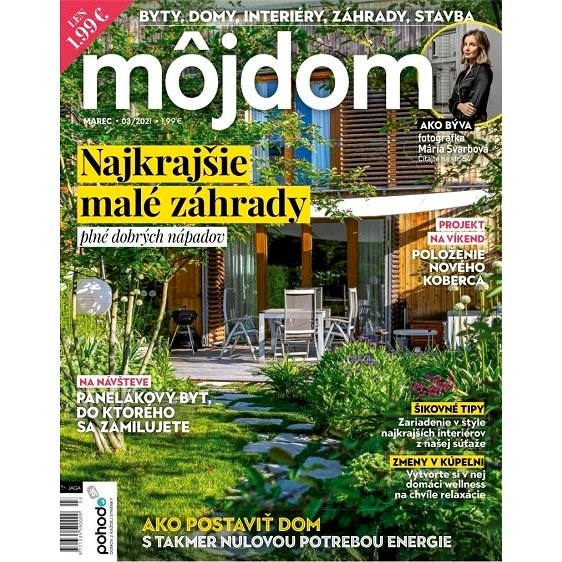 Môj dom - 3/2021 - Elektronický časopis