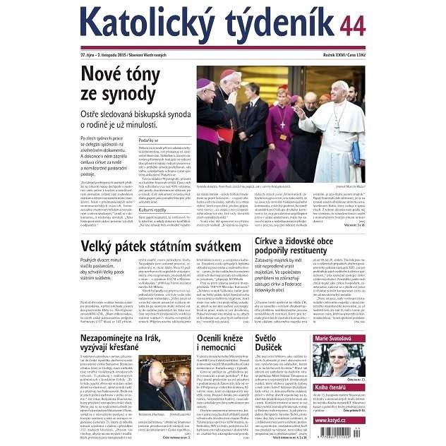 Katolický týdeník - 44/2015 - Elektronické noviny