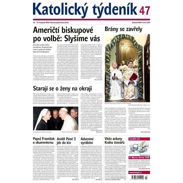 Katolický týdeník - 47/2016 - Elektronické noviny