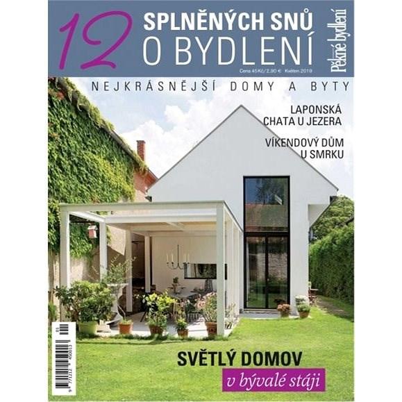 12 splněných snů o bydlení - 1/2019 - Elektronický časopis
