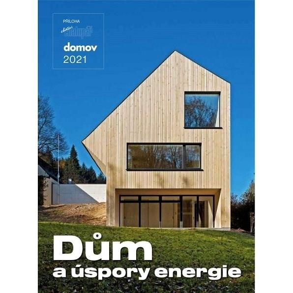 Dům a úspory energie - 2021 - Elektronický časopis