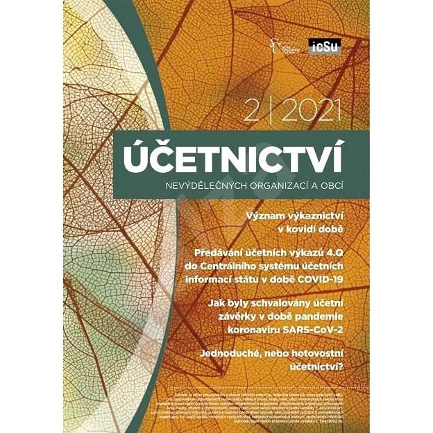 Účetnictví nevýdělečných organizací a obcí - 2/2021 - Elektronický časopis
