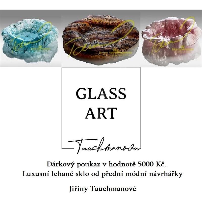 Dárkový poukaz Glass - Art Jiřina Tauchmanová v hodnotě 5000 Kč. - Voucher: