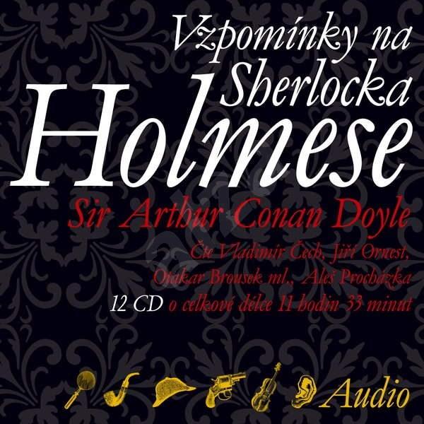 Vzpomínky na Sherlocka Holmese - Sir Artur Conan Doyle