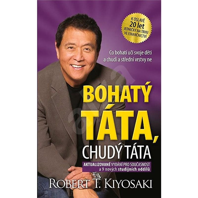 Bohatý táta, chudý táta - Robert T. Kiyosaki