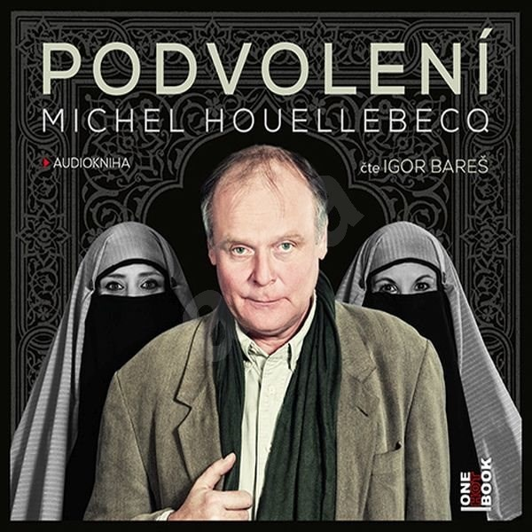 Podvolení - Michel Houellebecq