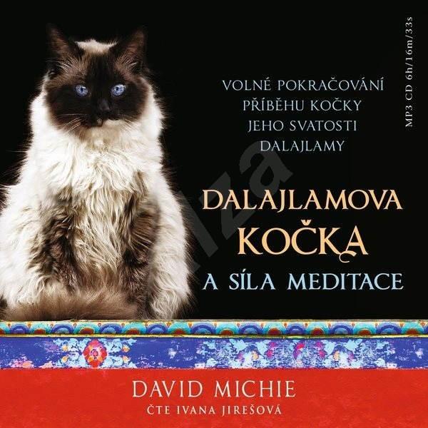 Dalajlamova kočka a síla meditace - David Michie