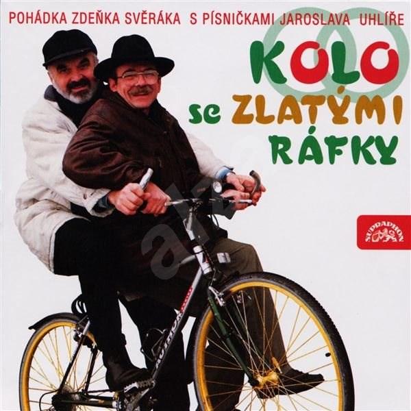 Kolo se zlatými ráfky - Zdeněk Svěrák