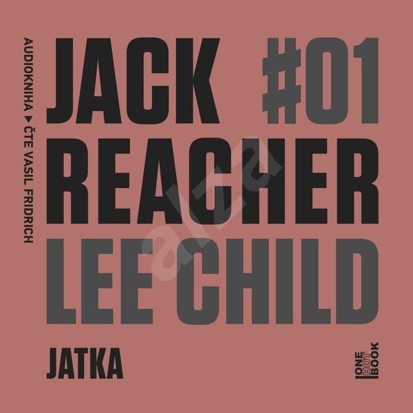 Jack Reacher: Jatka - Lee Child