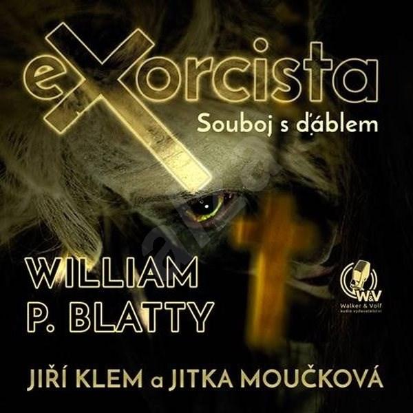Exorcista – Souboj s ďáblem - William P. Blatty
