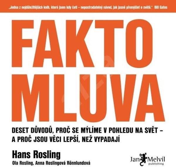 Faktomluva - Anna Roslingová Rönnlundová  Hans Rosling  Ola Rosling
