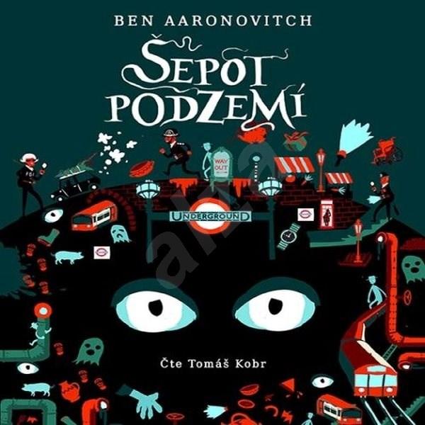 Šepot podzemí - Ben Aaronovitch