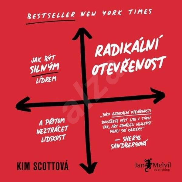 Radikální otevřenost - Kim Scottová