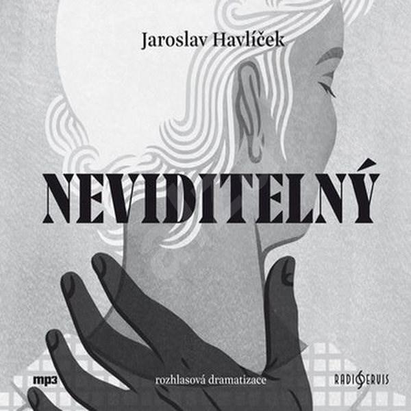 Neviditelný - Jaroslav Havlíček