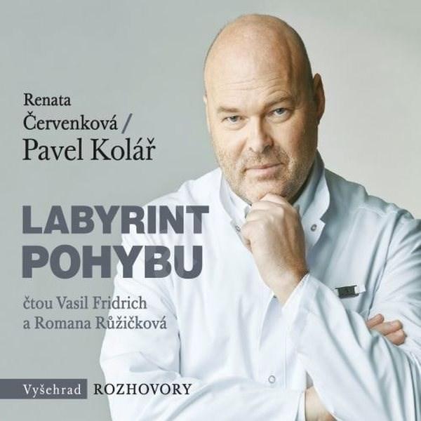 Labyrint pohybu - Pavel Kolář  Renata Červenková
