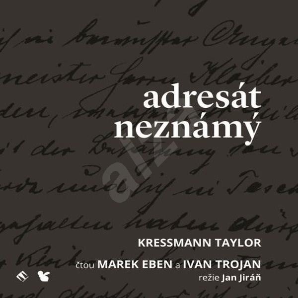 Adresát neznámý - Kressmann Taylor