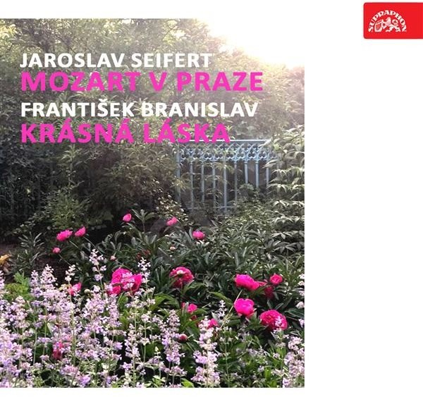 Seifert: Mozart v Praze, Branislav: Krásná láska - Jaroslav Seifert