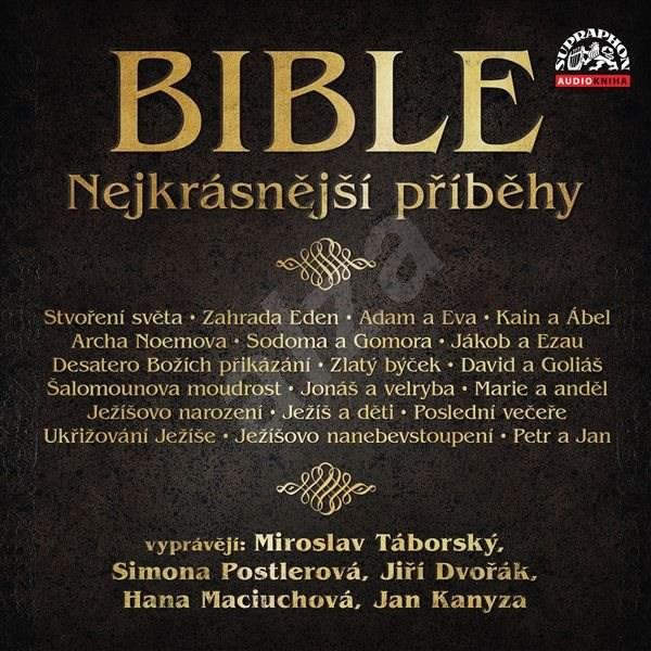 Bible - Nejkrásnější příběhy -