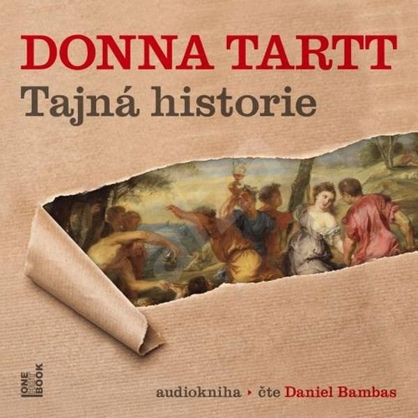 Tajná historie - Donna Tartt