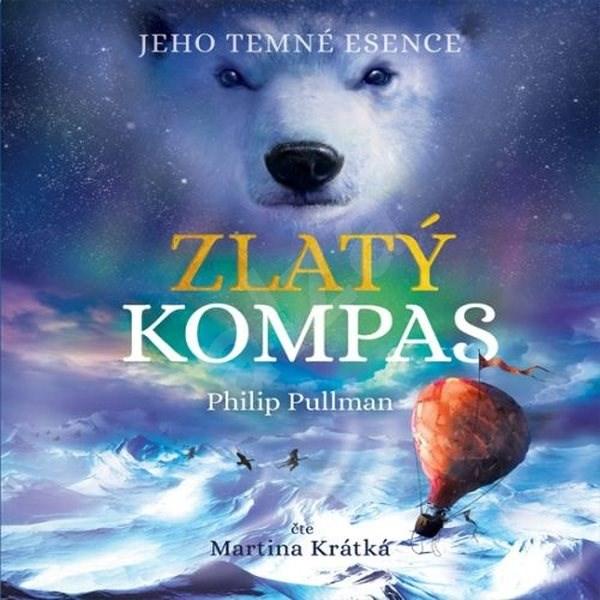 Zlatý kompas: Jeho temné esence I. - Philip Pullman