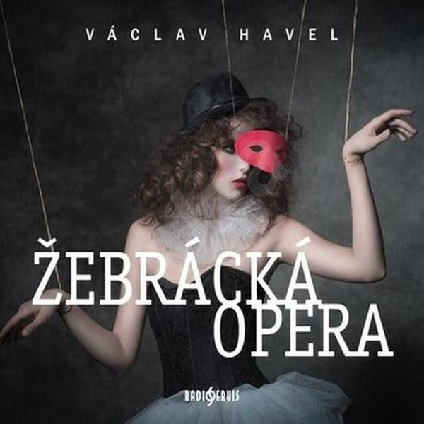 Žebrácká opera - Václav Havel