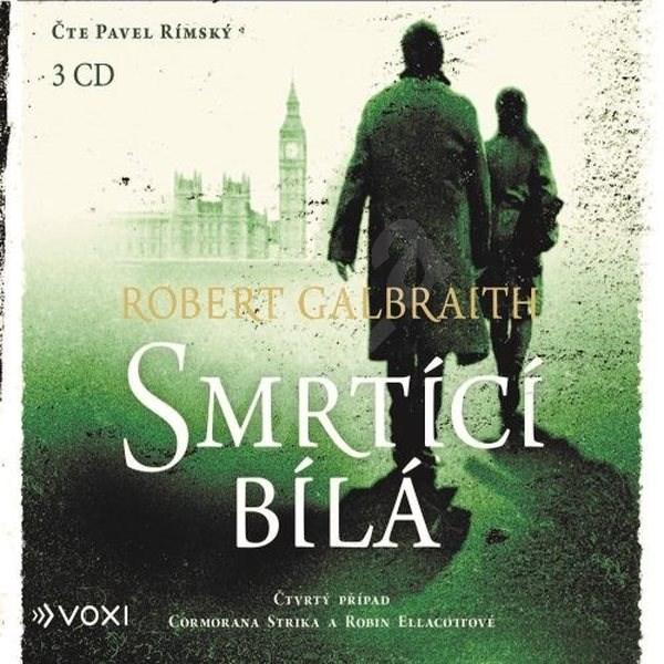 Smrtící bílá - Robert Galbraith