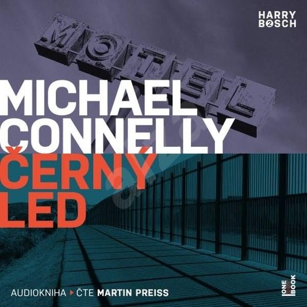 Černý led - Michael Connelly