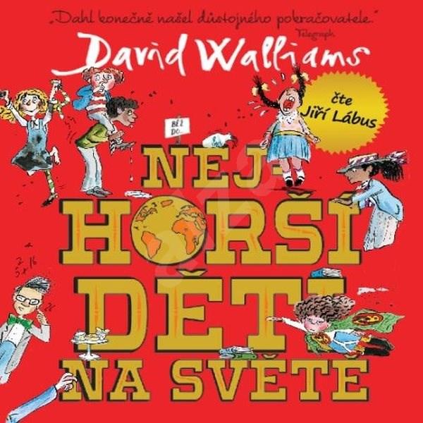 Nejhorší děti na světě 1 - David Walliams