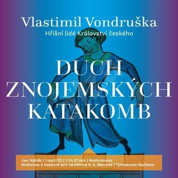 Duch znojemských katakomb - Vlastimil Vondruška