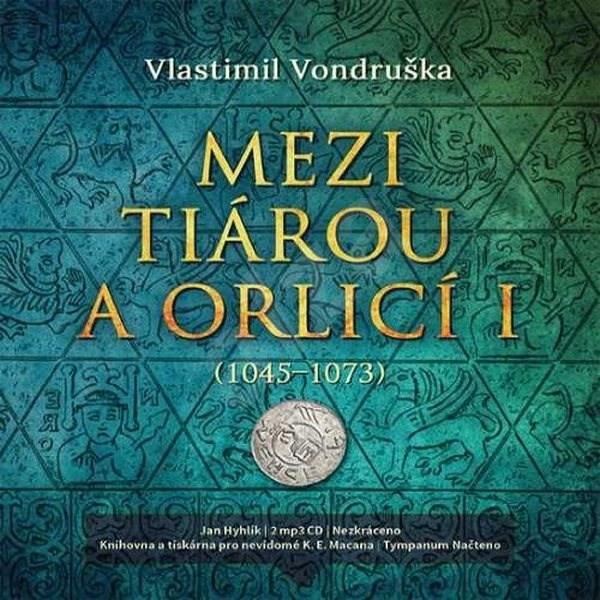 Mezi tiárou a orlicí I. - Vlastimil Vondruška