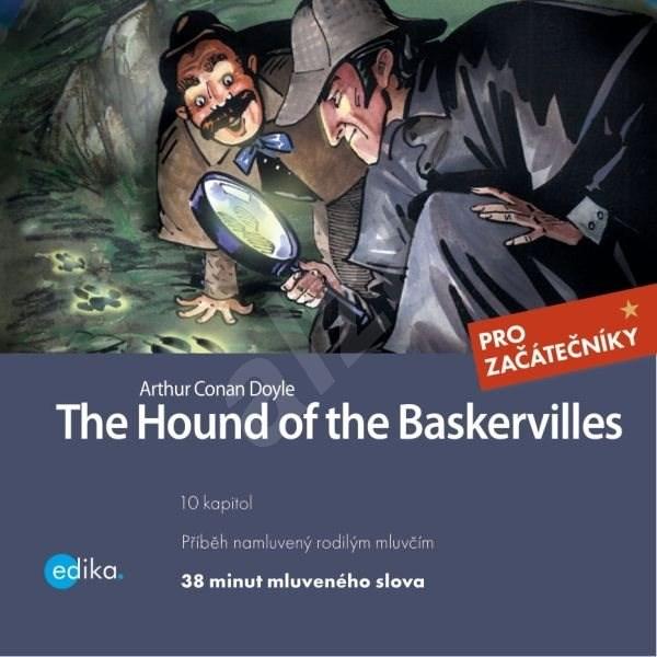The Hound of the Baskervilles - Arthur Conan Doyle  Dana Olšovská