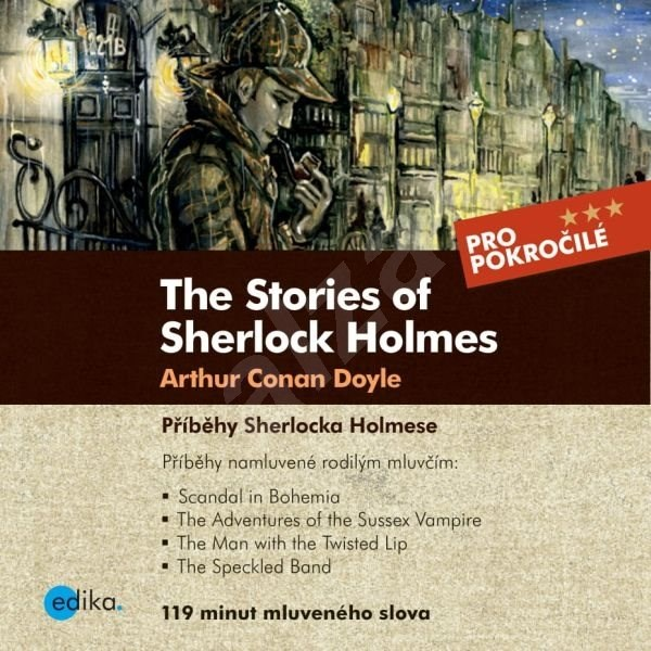 The Stories of Sherlock Holmes - Sabrina D.Harris  Arthur Conan Doyle
