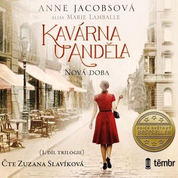 Kavárna U Anděla 1: Nová doba - Anne Jacobs