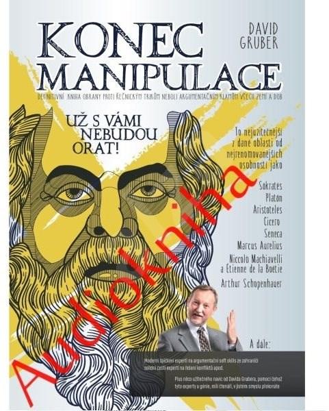 Konec manipulace - David Gruber