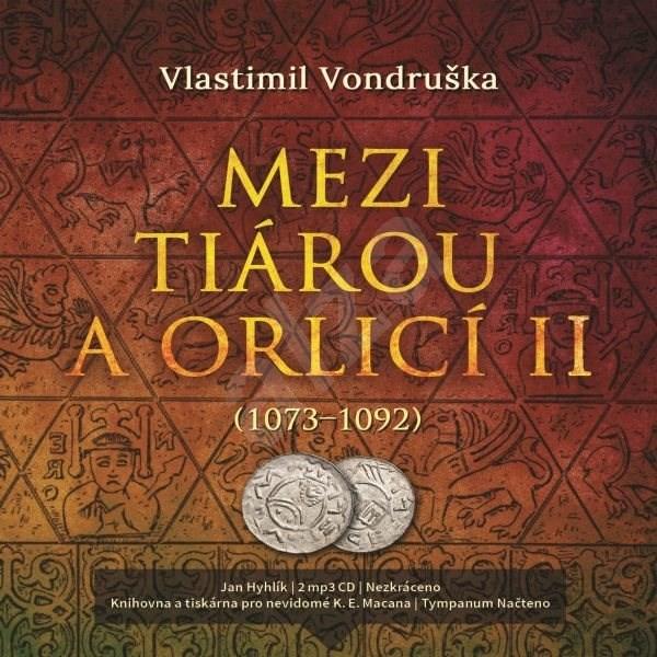 Mezi tiárou a orlicí II. - Vlastimil Vondruška
