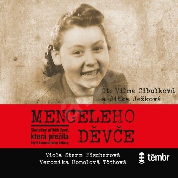 Mengeleho děvče - Viola Stern Fischerová  Veronika Homolová Tóthová