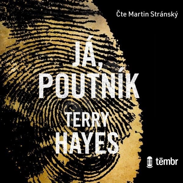 Já, Poutník - Terry Hayes
