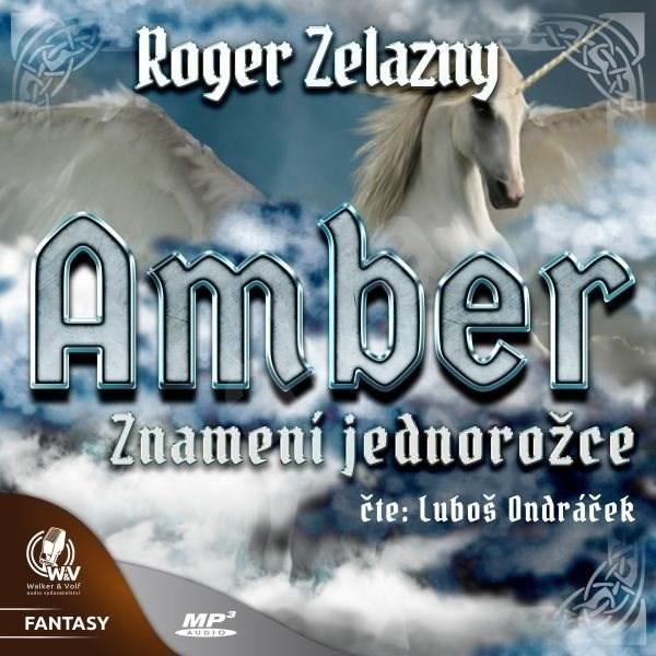 Amber - Znamení jednorožce - Roger Zelazny