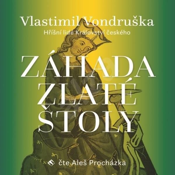 Záhada zlaté štoly - Vlastimil Vondruška