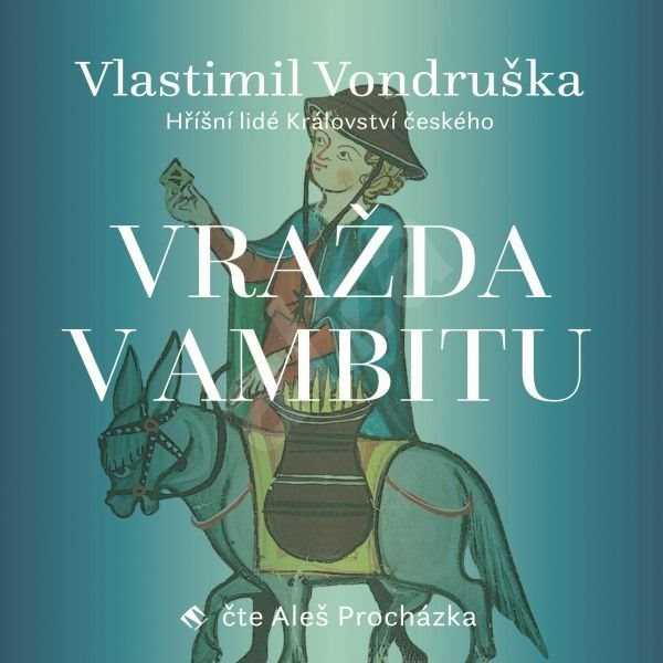 Vražda v ambitu - Vlastimil Vondruška