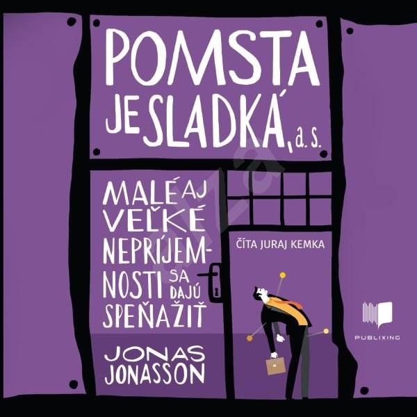 Pomsta je sladká, a.s. - Jonas Jonasson