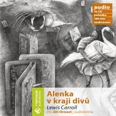 Alenka v kraji divů - Lewis Carroll